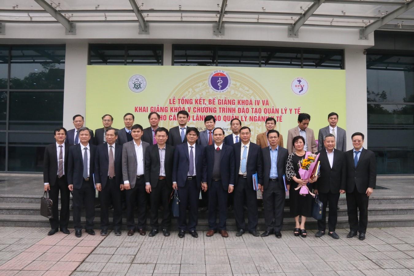 Lễ tổng kết, bế giảng khóa 4 và khai giảng khóa 5 chương trình đào tạo cán bộ Lãnh đạo , quản lý Ngành Y tế Việt Nam